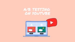 Youtube-AB Testing